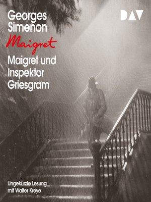 cover image of Maigret und Inspektor Griesgram