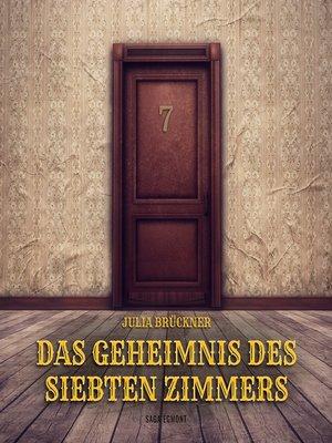 cover image of Das Geheimnis des siebten Zimmers