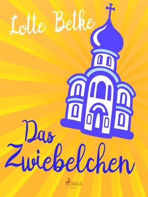 cover image of Das Zwiebelchen