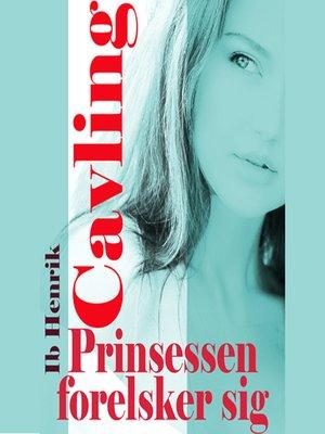 cover image of Prinsessen forelsker sig