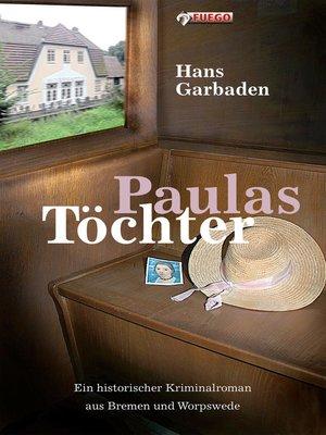 cover image of Paulas Töchter