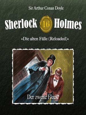 cover image of Sherlock Holmes, Die alten Fälle (Reloaded), Fall 16