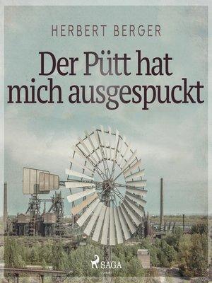 cover image of Der Pütt hat mich ausgespuckt