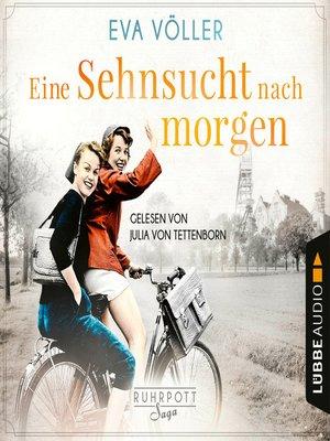 cover image of Eine Sehnsucht nach morgen