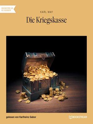 cover image of Die Kriegskasse