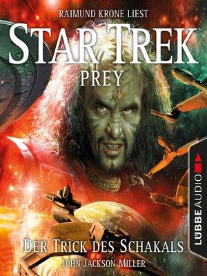 cover image of Der Trick des Schakals--Star Trek Prey, Teil 2