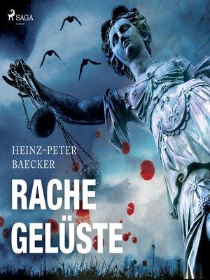 cover image of Rachegelüste