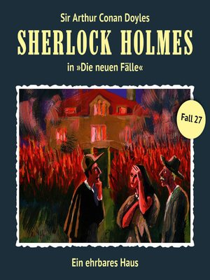 cover image of Sherlock Holmes, Die neuen Fälle, Fall 27