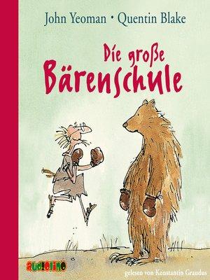 cover image of Die große Bärenschule