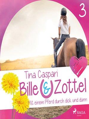 cover image of Mit einem Pferd durch dick und dünn