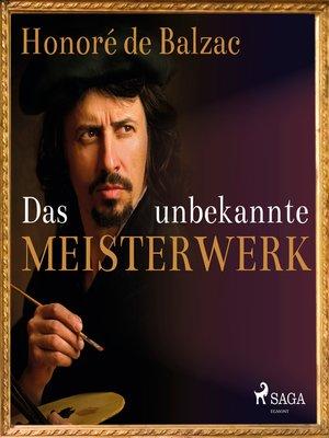 cover image of Das unbekannte Meisterwerk