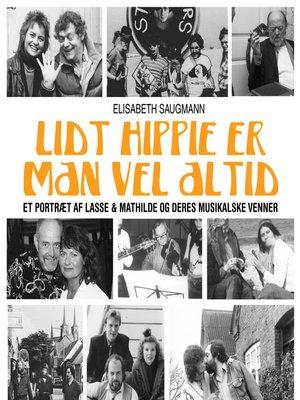 cover image of Lidt hippie er man vel altid
