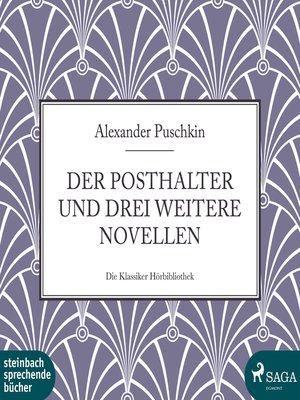cover image of Der Posthalter und drei weitere Novellen