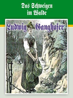 cover image of Ludwig Ganghofer, Folge 3