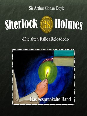 cover image of Sherlock Holmes, Die alten Fälle (Reloaded), Fall 38