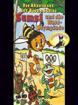 cover image of Die Abenteuer der Biene Sumsi, Folge 3