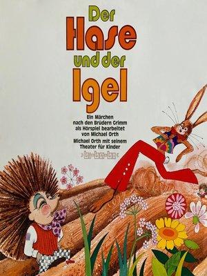 cover image of Gebrüder Grimm, Der Hase und der Igel