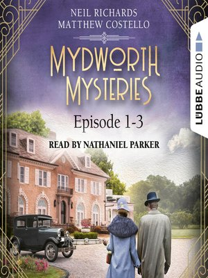 cover image of Episode 1-3--A Cosy Historical Mystery Compilation--Mydworth Mysteries