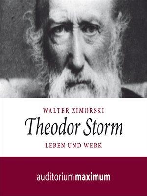 cover image of Theodor Storm--Leben und Werk