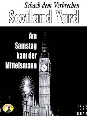 cover image of Scotland Yard, Schach dem Verbrechen, Folge 1