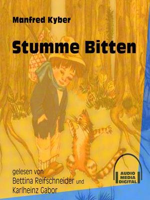 cover image of Stumme Bitten