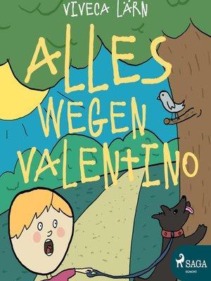 cover image of Alles wegen Valentino