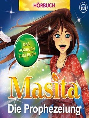 cover image of Masita--Das erste Hörbuch der Wolken--Die Prophezeiung