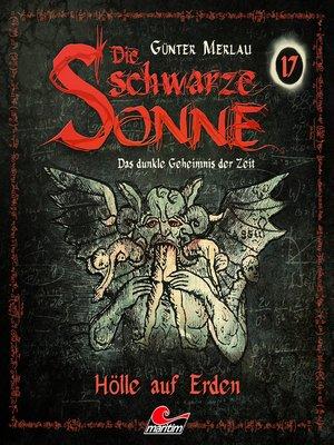 cover image of Die schwarze Sonne, Folge 17