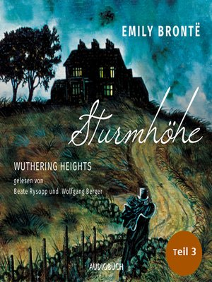 cover image of Sturmhöhe--Wuthering Heights, Teil 3