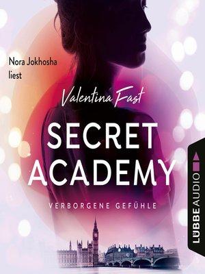 cover image of Verborgene Gefühle--Secret Academy, Teil 1