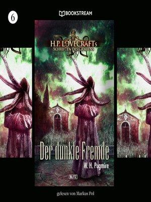 cover image of H. P. Lovecrafts Schriften des Grauens, Folge 6