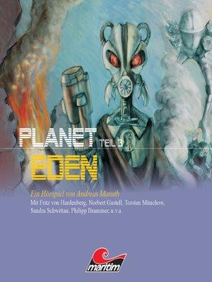 cover image of Planet Eden, Planet Eden, Teil 3