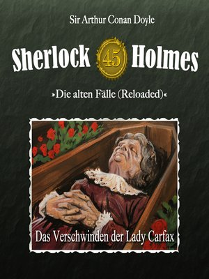 cover image of Sherlock Holmes, Die alten Fälle (Reloaded), Fall 45