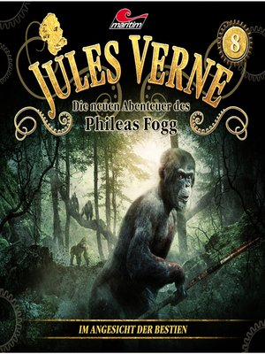 cover image of Jules Verne, Die neuen Abenteuer des Phileas Fogg, Folge 8