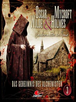 cover image of Oscar Wilde & Mycroft Holmes, Sonderermittler der Krone, Folge 3