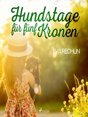 cover image of Hundstage für fünf Kronen