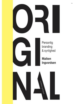 cover image of Original--Personlig branding og synlighed