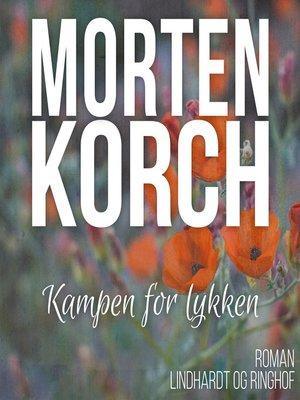 cover image of Kampen for lykken