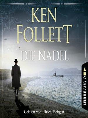 cover image of Die Nadel