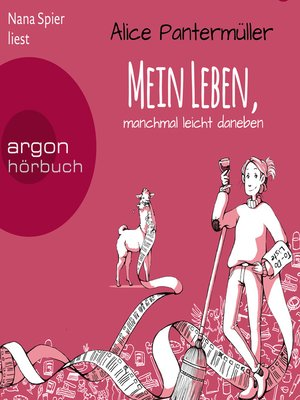 cover image of Mein Leben, manchmal leicht daneben