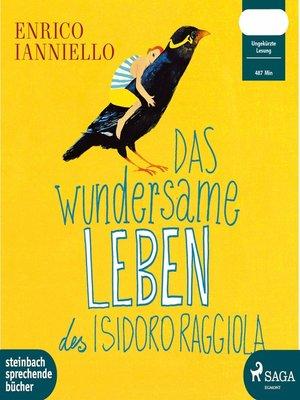 cover image of Das wundersame Leben des Isidoro Raggiola
