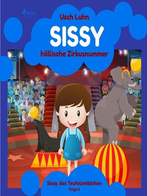 cover image of Sissy, das Teufelsmädchen, Folge 6