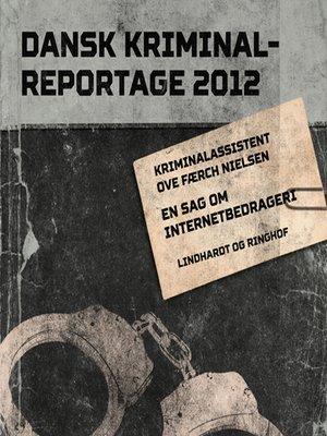 cover image of En sag om internetbedrageri--Dansk Kriminalreportage