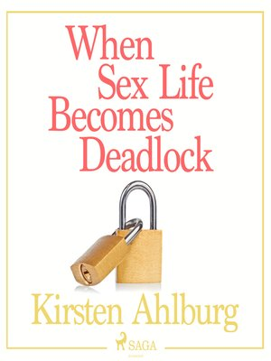 cover image of When Sex Life Becomes Deadlock