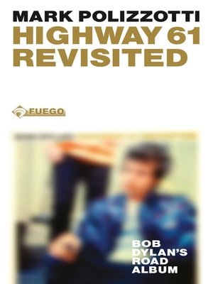 cover image of Highway 61 Revisited