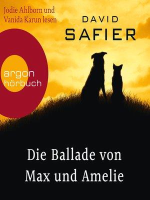 cover image of Die Ballade von Max und Amelie