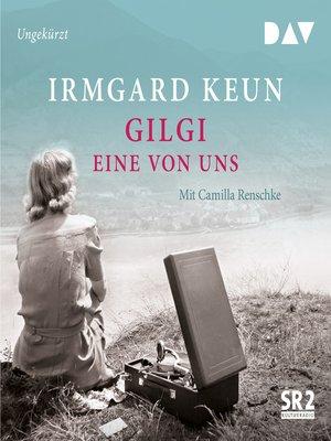 cover image of Gilgi--eine von uns