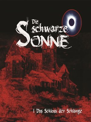 cover image of Die schwarze Sonne, Folge 1