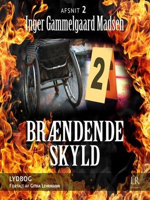 cover image of Afsnit 2--Brændende skyld 2