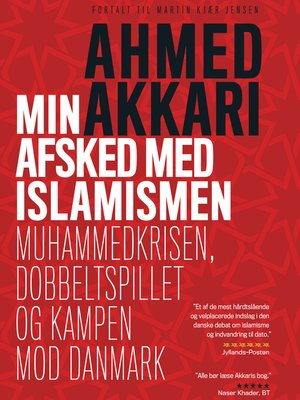cover image of Min afsked med islamismen--Muhammedkrisen, dobbeltspillet og kampen mod Danmark